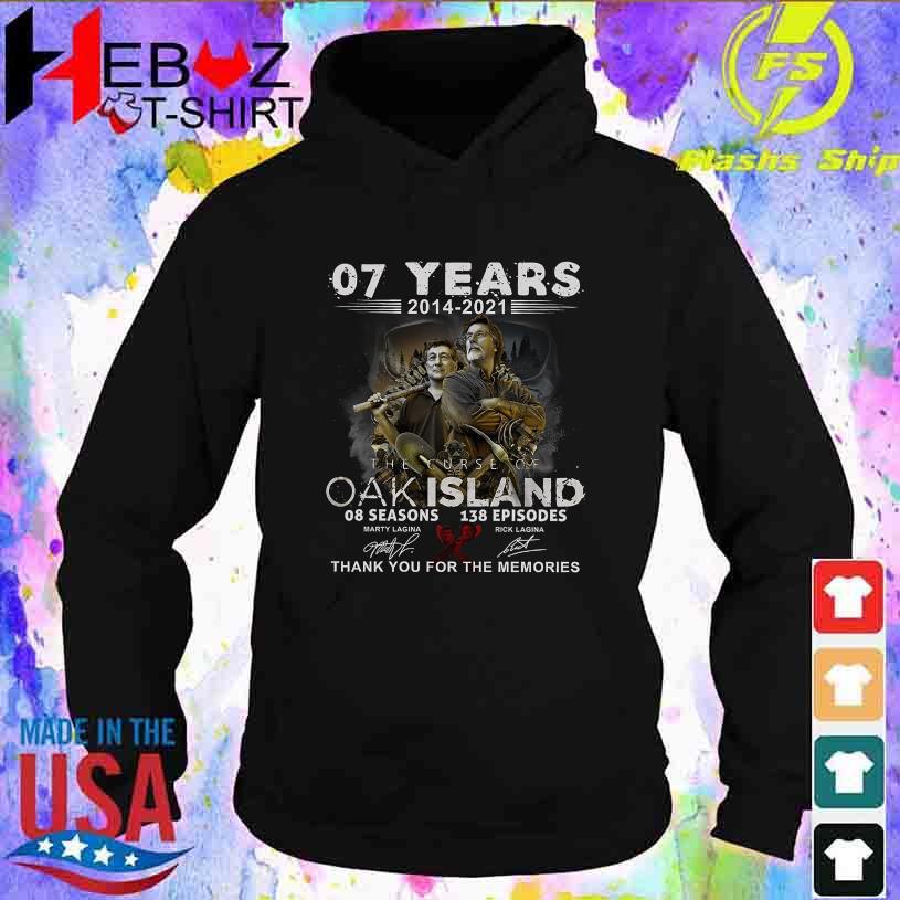 07 Years 2014 2021 the curse Oak Island 08 seasons 138 Episodes signatures hoodie