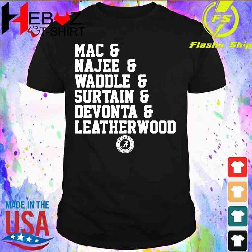 Alabama Crimson tide Mac Najee Middle Surtain Devonta Leatherwood shirt