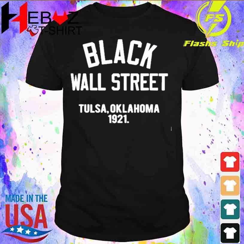 Black Wall Street Tulsa Oklahoma 1921 T-shirt