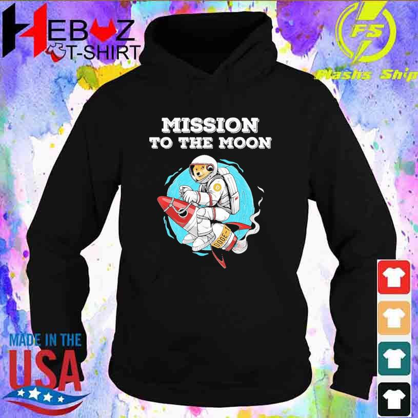 Doge-1 Mission To The Moon Dogecoin Hodl Funny Doge Crypto Shirt hoodie