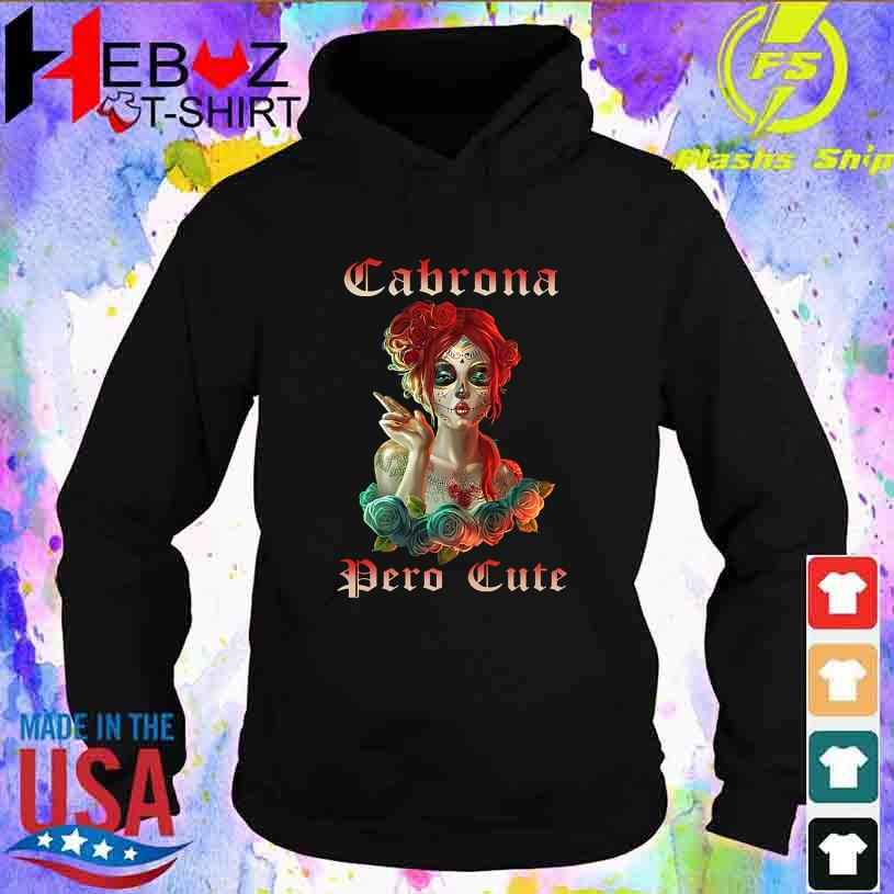 Girl Tattoo Cabrona Pero Cute s hoodie