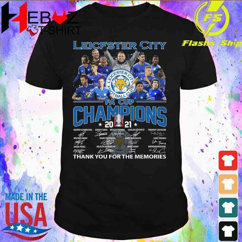 Leicester Football Club FA Cup Champions 2021 Thank You for the memories signatures shirt