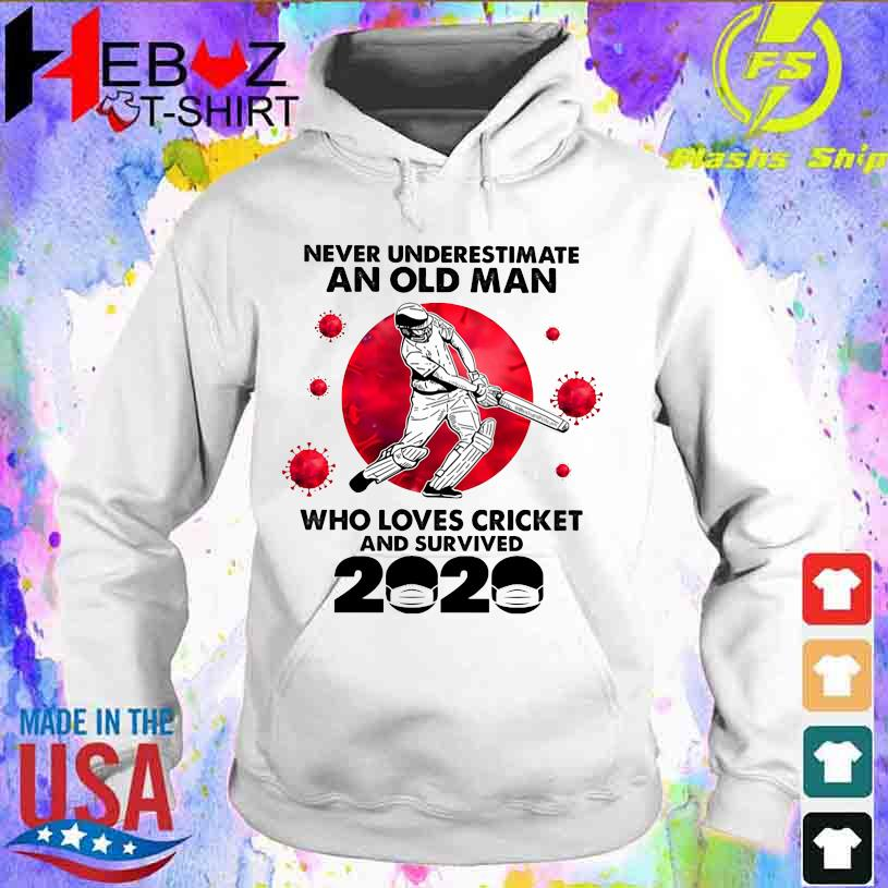 Official Corona Never underestimate an old Man who loves Cricket and survived 2020 hoodie