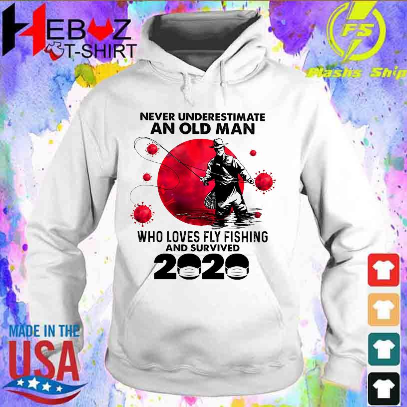 Official Corona Never underestimate an old Man who loves Fly Fishing and survived 2020 hoodie