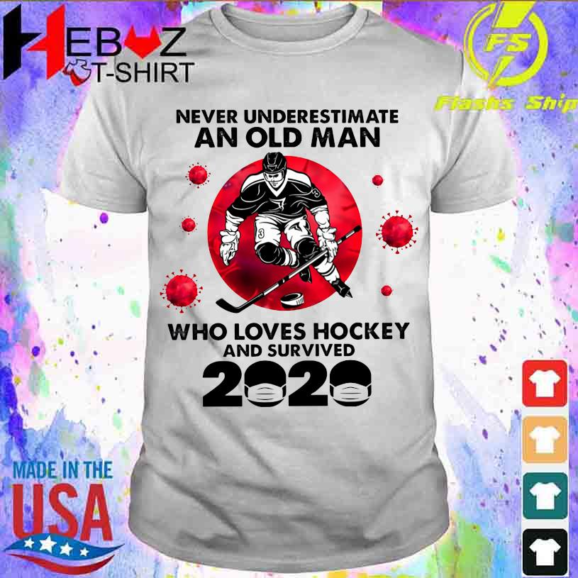 Official Corona Never underestimate an old Man who loves Hockey and survived 2020 shirt