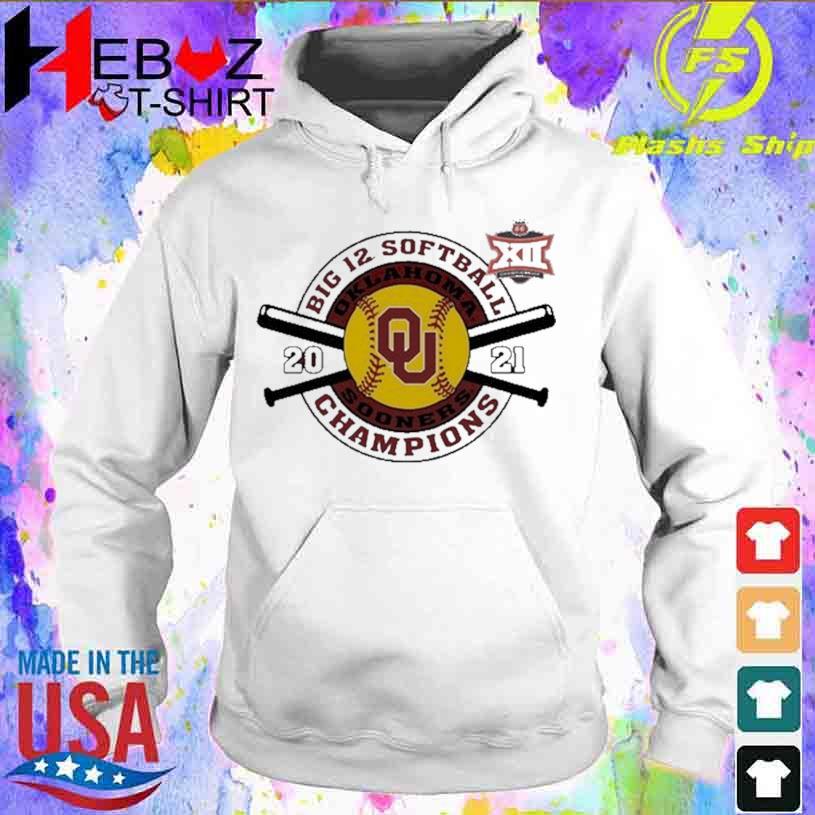 Official Crimson Oklahoma Sooners 2021 Big 12 Softball Tournament Champions Shirt hoodie