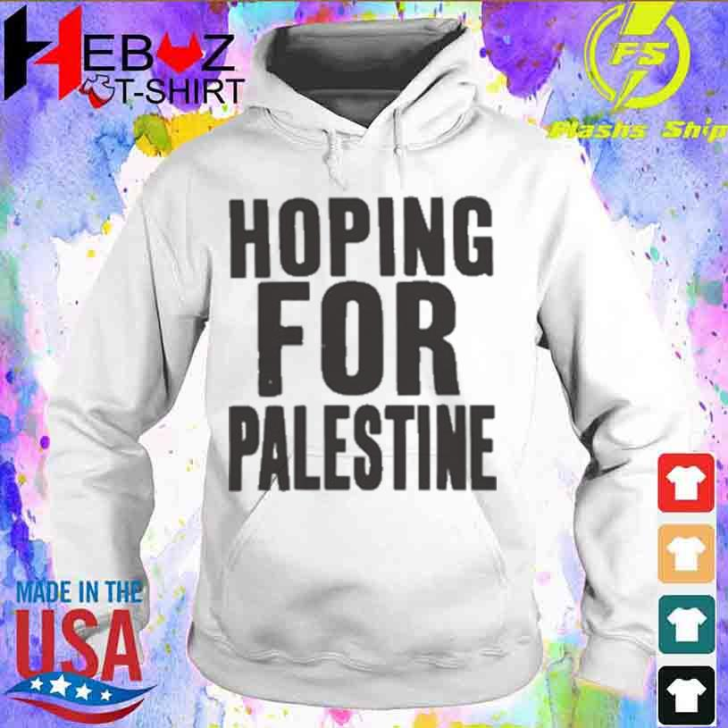 Official Hoping For Palestine Shirt hoodie
