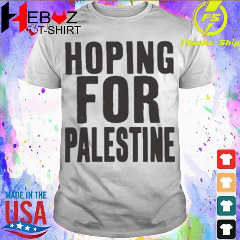 Official Hoping For Palestine Shirt